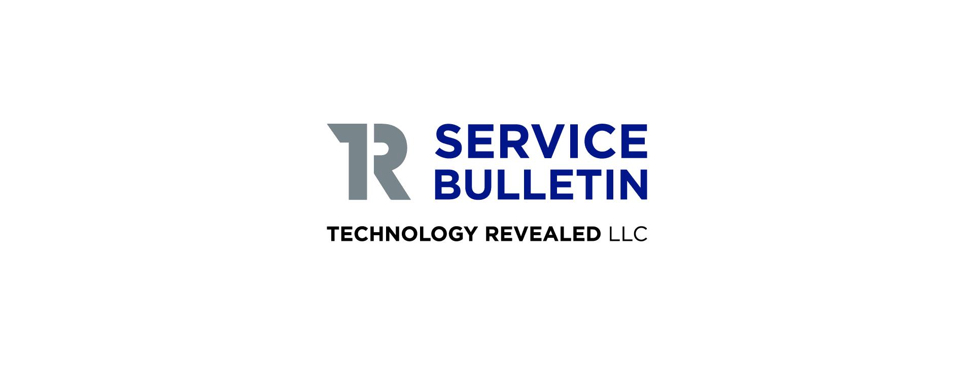 Technology Revealed Service Bulletin